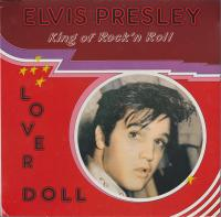 Elvis Presley ‎– King of Rock'n Roll - Lover Doll (5/5)