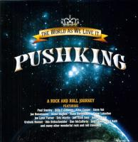 Pushking ‎, The World As We Love It ( NEW)