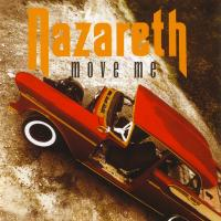 Nazareth, Move Me ( NEW)