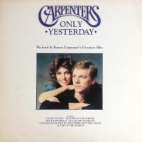 Carpenters ‎– Only Yesterday - Richard & Karen Carpenter's Greatest Hits (4+/4+)
