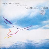 Chris de Burgh ‎– Spark To A Flame (The Very Best Of Chris de Burgh) (5/5)
