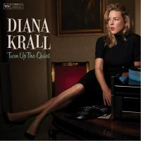 Diana Krall, Turn Up The Quiet ( NEW)
