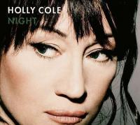 Holly Cole ‎– Night ( NEW)
